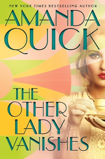 Book Spotlight & Review: The Other Lady Vanishes by Amanda Quick