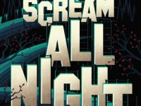 Blog Tour & Giveaway: Scream All Night by Derek Milman