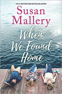 Blog Tour & Giveaway: When We Found Home by Susan Mallery