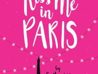 Blog Tour & Giveaway: Kiss Me in Paris by Catherine Rider