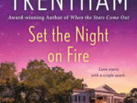 Blog Tour & Review: Set The Night On Fire by Laura Trentham