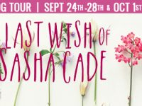 Blog Tour & Giveaway: The Last Wish of Sasha Cade by Cheyanne Young