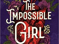 Blog Tour & Review: The Impossible Girl by Lydia Kang