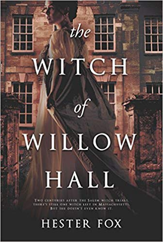 Blog Tour & Review: The Witch of Willow Hall by Hester Fox