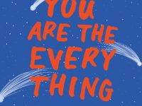 Blog Tour & Giveaway: You Are The Everything by Karen Rivers