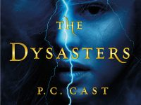 Blog Tour & Giveaway: The Dysasters by P.C and Kristin Cast