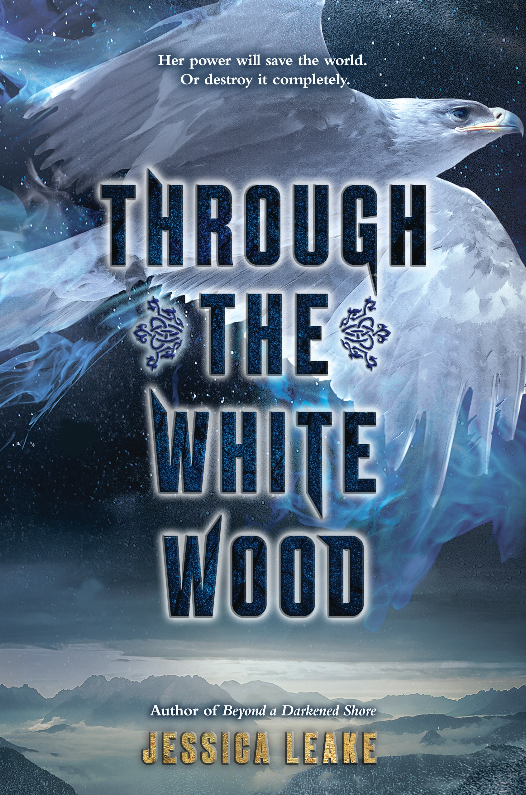 Blog Tour & Giveaway: Through The White Wood by Jessica Leake