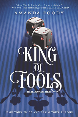 Blog Tour & Review: King of Fools by Amanda Foody