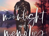 Cover Reveal: In Moonlight and Memories by Julie Ann Walker