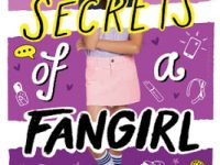Blog Tour & Giveaway: Secrets of A Fangirl by Erin Dionne