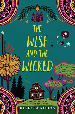Blog Tour & Review: The Wise and The Wicked by Rebecca Podos