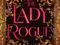 Blog Tour & Review: The Lady Rogue by Jenn Bennett
