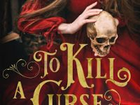 Blog Tour & Giveaway: To Kill A Curse by Jennifer Jenkins