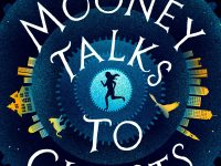 Blog Tour & Giveaway: Tuesday Mooney Talks to Ghosts by Kate Racculia