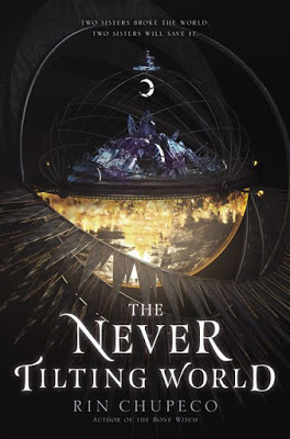 Blog Tour & Review: The Never-Tilting World by Rin Chupeco
