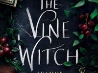 Blog Tour & Giveaway: The Vine Witch by Luanne G. Smith