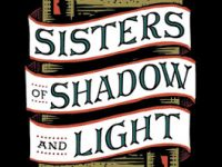 Blog Tour & Giveaway: Sisters of Shadow and Light by Sara B. Larson