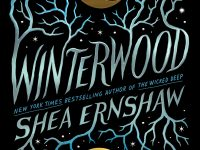 Book Spotlight & Interview: Winterwood by Shea Ernshaw
