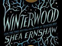 Book Spotlight & Interview: Winterwood by Shea Ernshaw