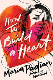 Blog Tour & Review: How To Build A Heart by Maria Padian