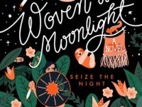Blog Tour & Giveaway: Woven in Moonlight by Isabel Ibanez