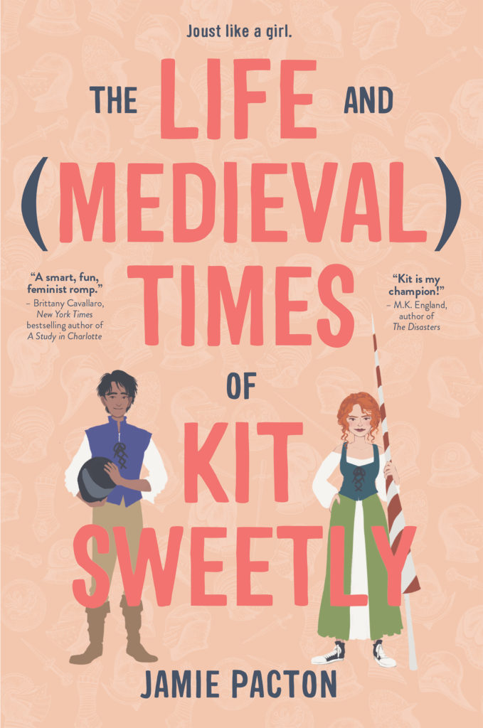 Blog Tour & Review: The Life and Medieval Times of Kit Sweetly by Jamie Pacton