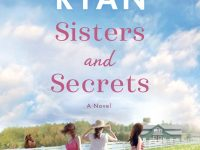 Blog Tour & Giveaway: Sisters and Secrets by Jennifer Ryan