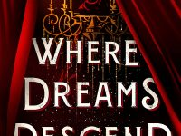 Blog Tour & Review: Where Dreams Descend by Janella Angeles