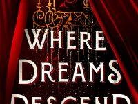 Blog Tour & Review: Where Dreams Descend by Janella Angeles