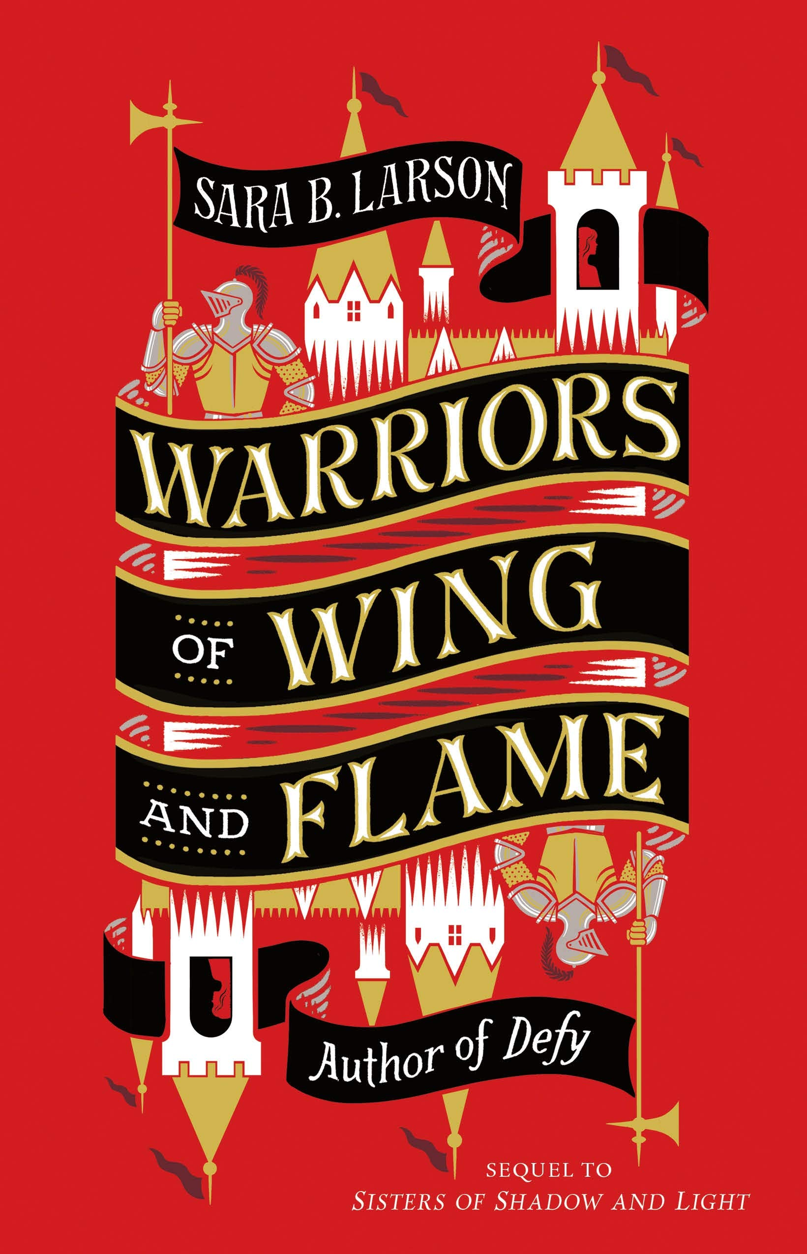 Blog Tour & Giveaway: Warriors of Wing and Flame by Sara B. Larson