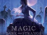 Blog Tour & Review: Magic Dark and Strange by Kelly Powell