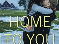 Book Spotlight & Giveaway: Home To You by Robin Kaye