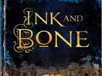 Book Spotlight & Review: Ink and Bone by Rachel Caine