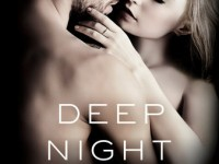 Blog Tour & Giveaway: Deep Night by Kathy Clark
