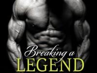 Blog Tour & Giveaway: Breaking A Legend by Sarah Robinson