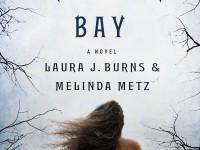 Blog Tour & Review: Sanctuary Bay by Laura Burns & Melinda Metz