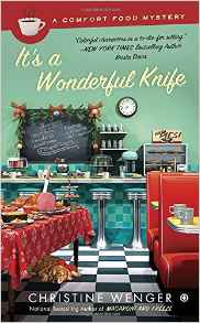 Blog Tour & Review: It's A Wonderful Knife by Christine Wenger