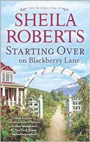 Blog Tour & Review: Starting Over on Blackberry Lane by Sheila Roberts