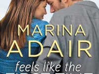 Release Day Blitz & Giveaway: Feels Like the First Time by Marina Adair