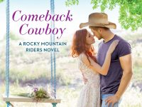 Release Day Blitz & Giveaway: Comeback Cowboy by Sara Richardson