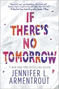 Excerpt Blog Tour: If There's No Tomorrow by Jennifer L. Armentrout