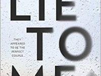 Blog Tour & Review: Lie To Me by J. T. Ellison