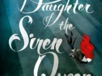 Blog Tour & Review: Daughter of the Siren Queen by Tricia Levenseller