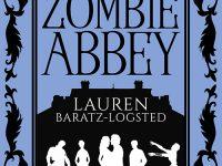 Blog Tour & Review: Zombie Abbey by Lauren Baratz-Logsted