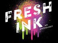 Blog Tour & Giveaway: Fresh Ink: An Anthology