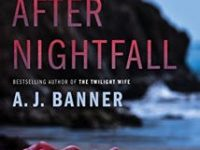Blog Tour & Review: After Nightfall by A.J. Banner