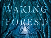 Blog Tour & Review: The Waking Forest by Alyssa Wees