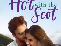Blog Tour & Review: Getting Hot with the Scot by Melonie Johnson