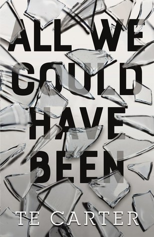 Blog Tour & Giveaway: All We Could Have Been by T.E. Carter