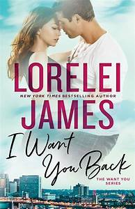 Book Spotlight & Review: I Want You Back by Lorelei James
